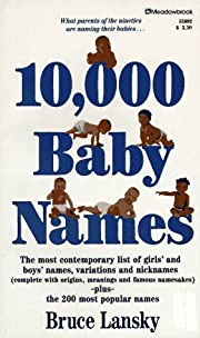 10,000 Baby Names – tekijä: Bruce Lansky