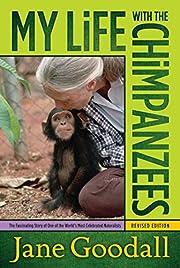 My Life with the Chimpanzees av Jane Goodall
