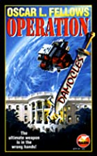 Operation Damocles by Fellows