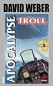The Apocalypse Troll av Weber