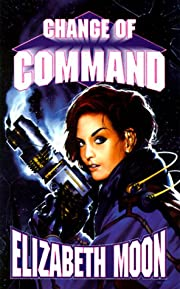 Change Of Command (The Serrano Legacy) by…