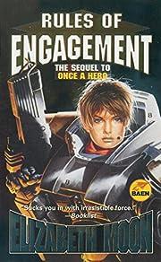 Rules Of Engagement de Elizabeth Moon