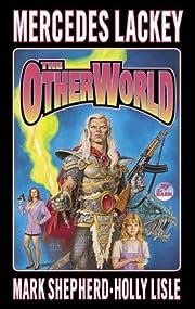 The Otherworld de Mercedes Lackey