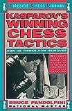 Kasparov's winning chess tactics : how he thinks, how he chooses / by Bruce Pandolfini