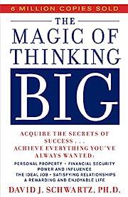 The Magic of Thinking Big af David J.…
