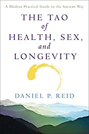 The Tao of Health, Sex, and Longevity: A…