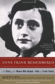 Anne Frank Remembered por Miep Gies