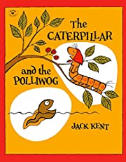 The Caterpillar and the Polliwog de Jack…