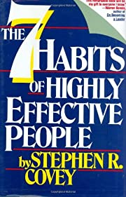 Seven Habits Of Highly Effective People:…