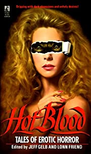 Hot Blood: Tales of Provocative Horror por…