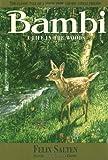 Bambi, A Life in the Woods (1923) (Book) written by Felix Salten
