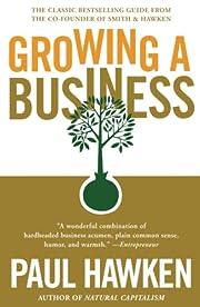 Growing a Business – tekijä: Paul Hawken