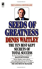 Seeds Of Greatness de Denis Waitley