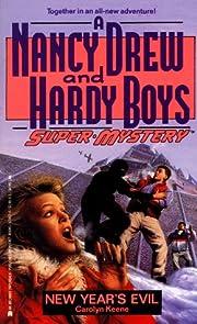 New Year's Evil (Nancy Drew & Hardy Boys…