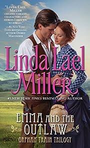 Emma And The Outlaw – tekijä: Linda Lael…