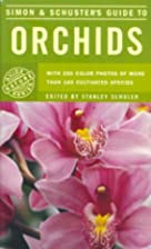 Simon & Schuster's guide to orchids by…