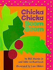 Chicka chicka boom boom por Bill Martin