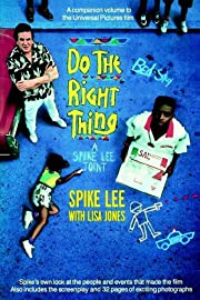 Do the Right Thing – tekijä: Spike Lee