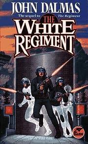 The White Regiment – tekijä: John Dalmas