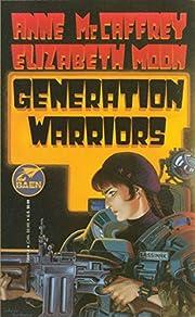 Generation Warriors av Anne McCaffrey