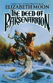 The Deed of Paksenarrion: A Novel (Baen…