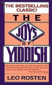 Joys of Yiddish de Leo Rosten