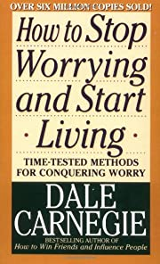 How to Stop Worrying and Start Living de…
