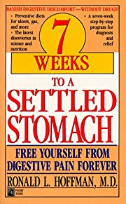 7 Weeks to a Settled Stomach por Ronald L.…