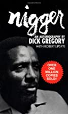 Nigger : An Autobiography by Dick Gregory