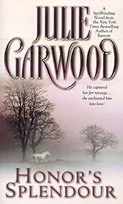 Honor's Splendour af Julie Garwood