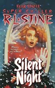 Silent Night (Fear Street Super Chillers,…