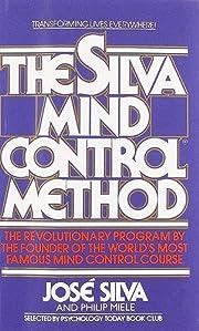 The Silva Mind Control Method af Jose Silva
