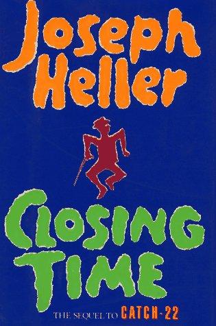Closing Time, Heller, Joseph