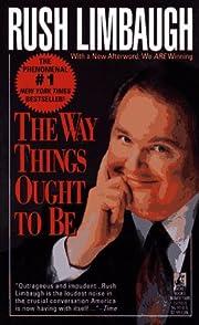The Way Things Ought to Be av Rush Limbaugh