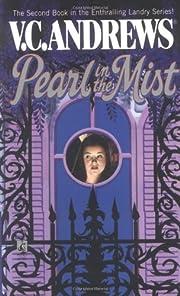 Pearl in the Mist por V. C. Andrews