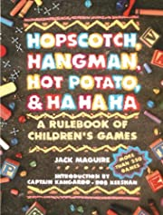 Hopscotch, Hangman, Hot Potato, & Ha Ha Ha:…