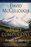 Brave companions : portraits in history / David McCullough