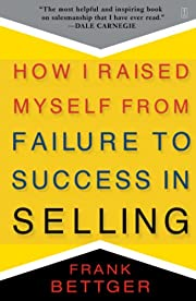 How I Raised Myself from Failure to Success…
