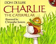 Charlie the Caterpillar de Dom DeLuise