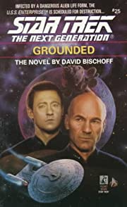 Grounded (Star Trek The Next Generation, No…
