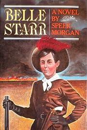 Belle Starr – tekijä: Speer Morgan
