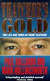 Thatcher's Gold: Life and Times of Mark Thatcher