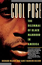 Cool Pose : The Dilemmas of Black Manhood in…