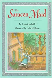 The Saracen Maid de Leon Garfield