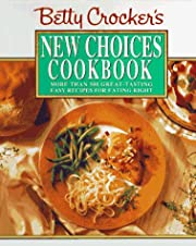 Betty Crocker's New Choices Cookbook: More…