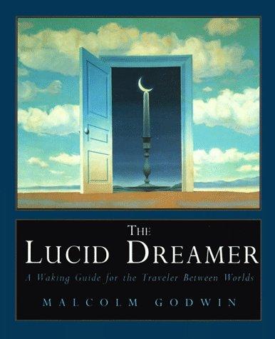 The lucid dreamer malcolm godwin