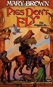 PIGS DON'T FLY - Unexpected Dragon Book (1)…