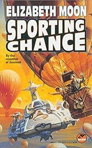 Sporting Chance de Elizabeth Moon