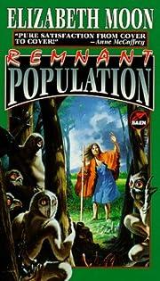 Remnant Population av Elizabeth Moon