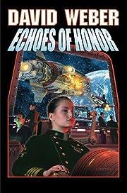 Echoes of Honor (Honor Harrington Series,…
